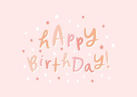 Happy Birthday Glückwunschkarte hellrosa 2