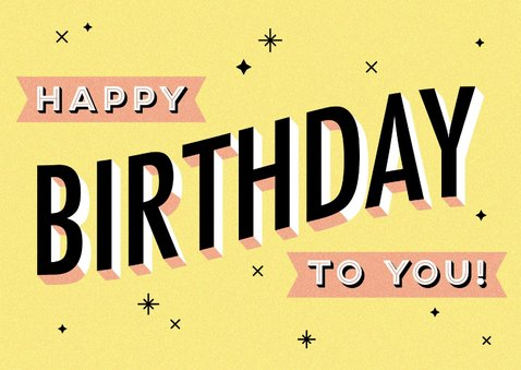 Leuke verjaardagskaart 'Happy birthday to you' typografie 2