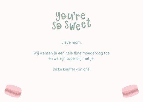 Moederdagkaart 'You're so sweet'  3