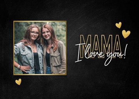 Stijlvolle moederdag kaart mama I love you goud en zwart 2