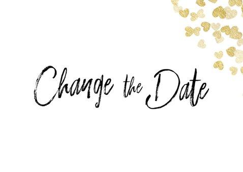 Trouwkaart Change the date gouden hartjes 2