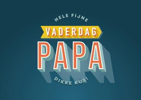 Vaderdag kaart typografie hele fijne vaderdag papa en foto's 2