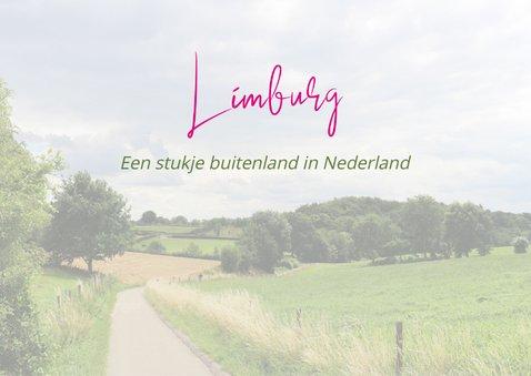 Vakantie in Limburg, het buitenland van Nederland 2
