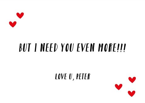 Valentijnskaart I need you more 3