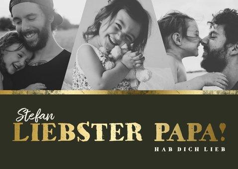 Vatertagskarte drei Fotos 'Liebster Papa!' 2