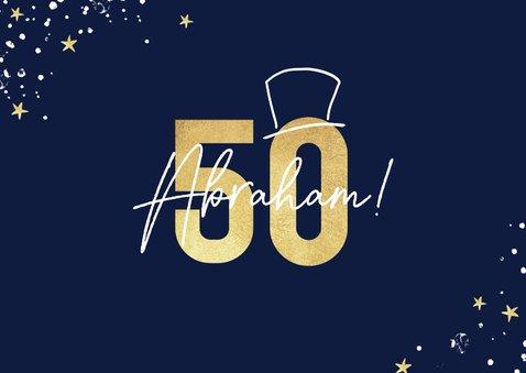 Verjaardagskaart man 50 jaar abraham goud 2