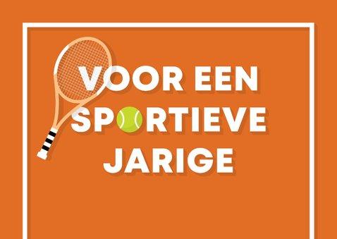 Verjaardagskaart sportieve felicitatie tennis 2