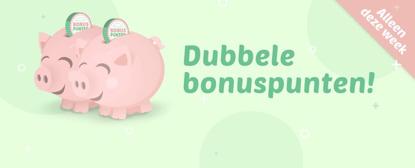 Dubbele bonuspunten