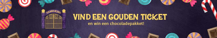 Vind een gouden ticket en win een chocoladepakket